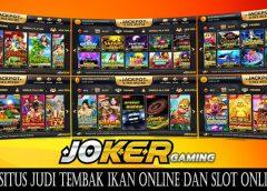 JOKER123 Situs Judi Tembak Ikan Online dan Slot Online Mesin