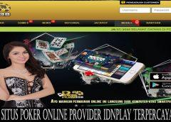 Situs Poker Online Provider IDNPLAY Terpercaya