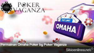 Permainan Omaha Poker by Poker Vaganza